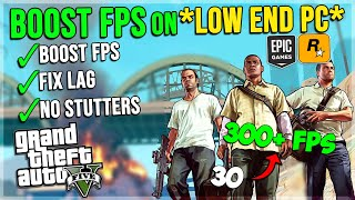 GTA V FPS Boost Guide 2020 - Fix Lag/Reduce Stutters on Low End PCs