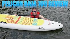 Pelican Baja 100 SUP Review