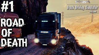 Scania Truck Driving Simulator: ROAD OF DEATH | #1