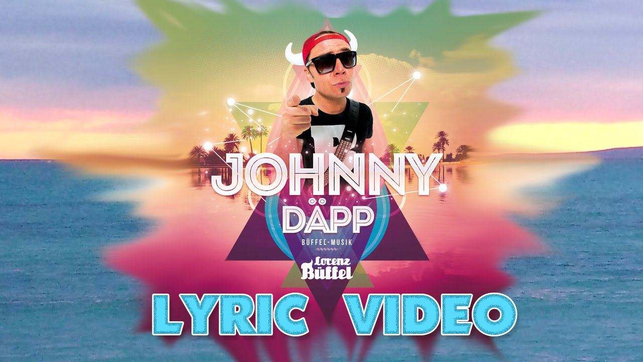 johnny-dapp-ich-will-malle-zuruck-lorenz-buffel-lyric-video-xtreme-mallotze-hits