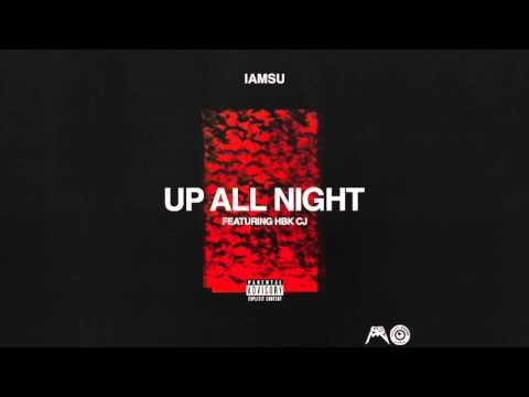 """IAMSU! - """"Up All Night"""" (Audio)"""