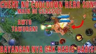 Cheat No Cooldown Hero Sun di Classic! - Mobile Legends