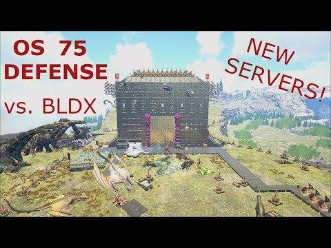 Ark Survival Evolved Official: Server 75 Defense Vs. BLDX