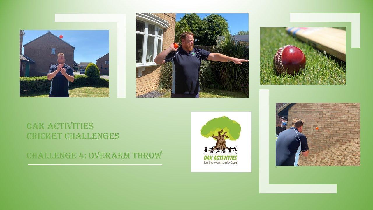 Oak Activities Cricket Challenge #4 - Overarm Throw