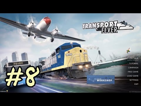 Let's Play Transport Fever - Custom Map - More oil line work | 08