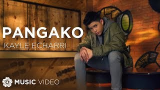 Pangako - Kyle Echarri (Music Video)