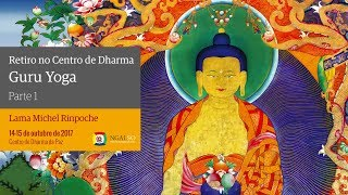 Retiro de Guru Yoga no Centro de Dharma (4 partes)