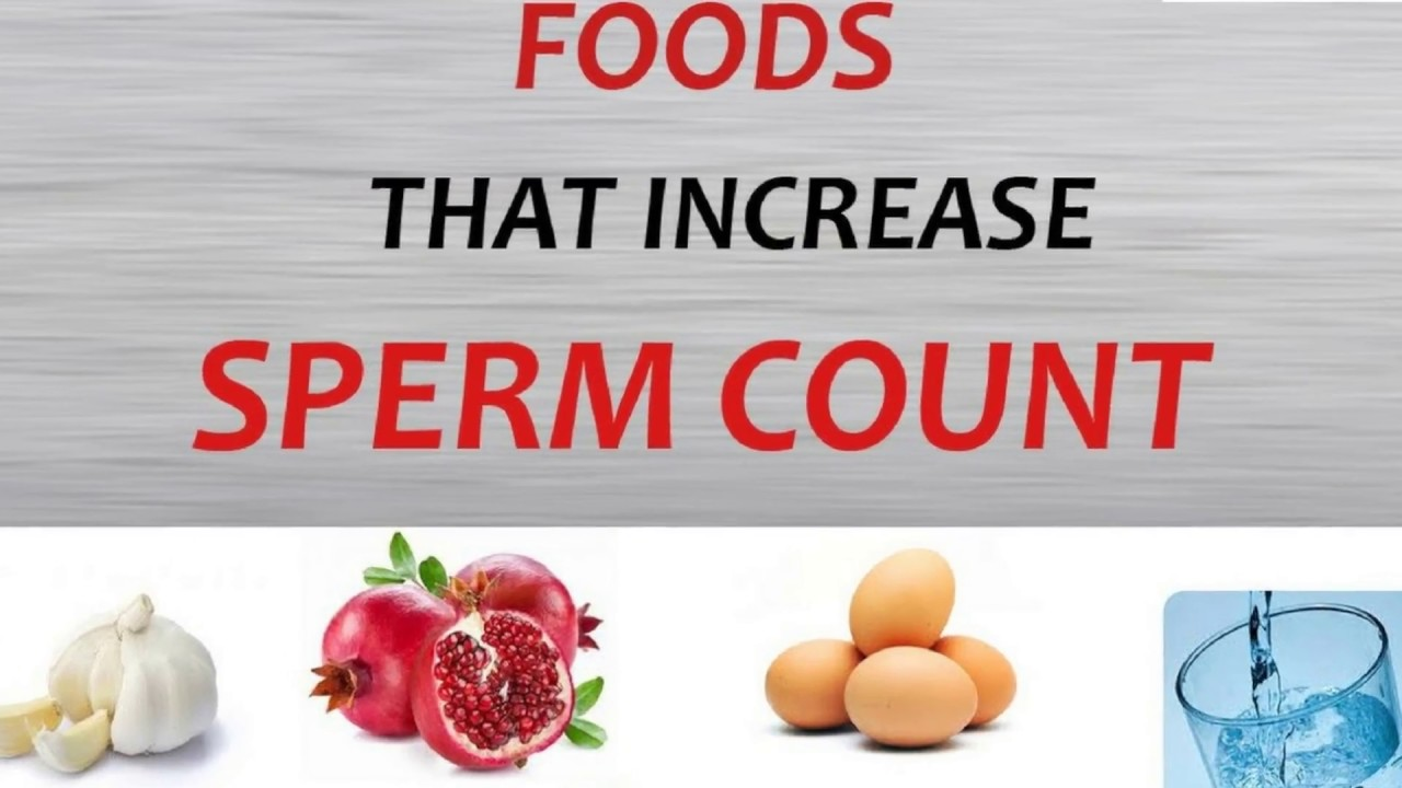 Eat to produce more sperm