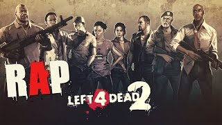 LEFT 4 DEAD (L4D 1&2) RAP | CarRaxX [Prod. CarRaxX]