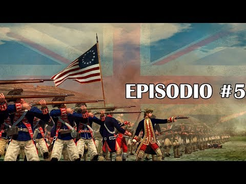 Empire Total War | Campaña por la Independencia - Episodio #5