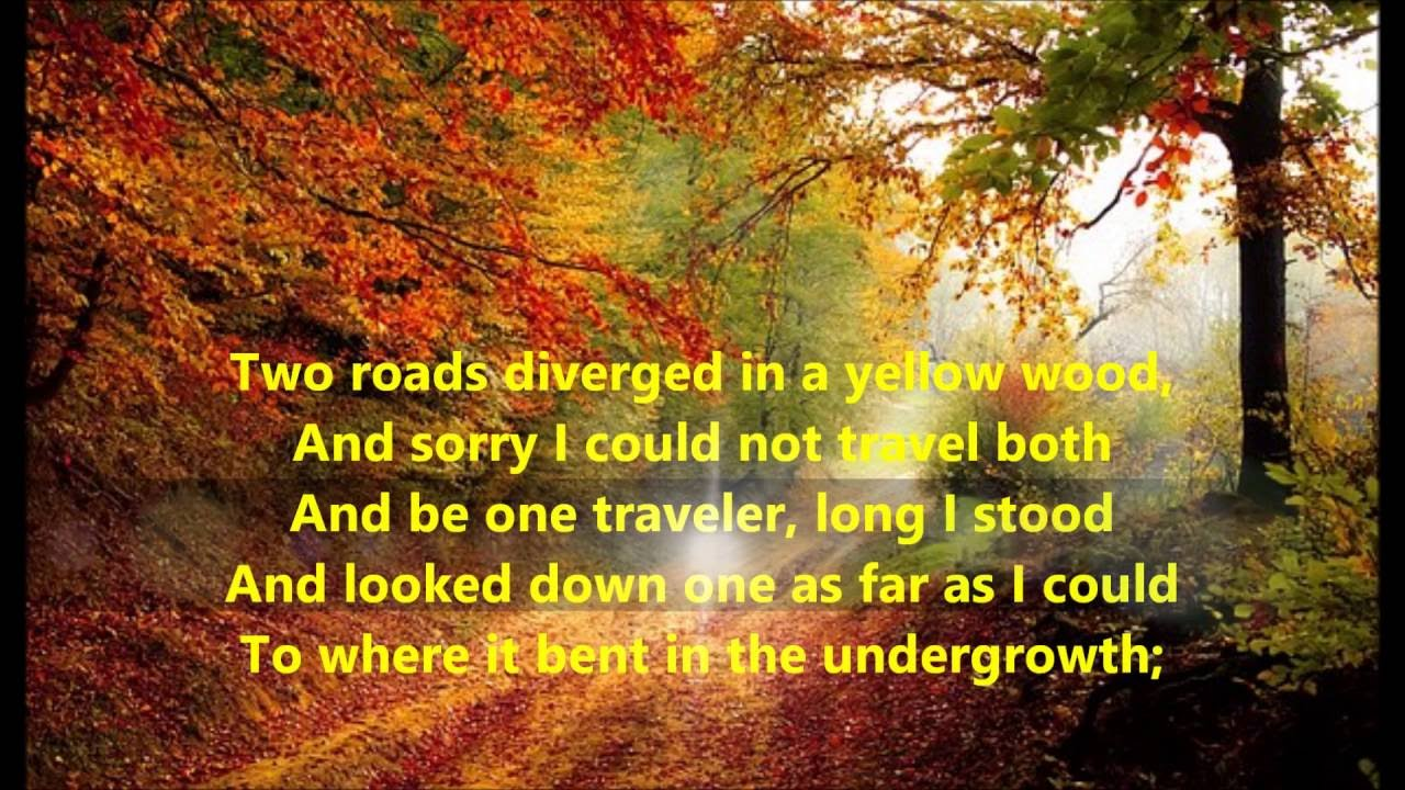 Rumi Quotes Wallpaper The Road Not Taken Song Amp Poem Robert Frost Words Sing