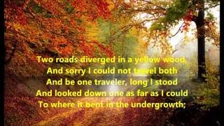THE ROAD NOT TAKEN Song & Poem Robert Frost words poetry sing along song two roads diverged less tra
