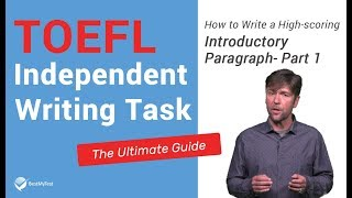TOEFL Independent Writing - How to write the introductory paragraph Part 1
