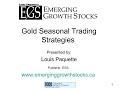 Gold Seasonal Trading Strategies