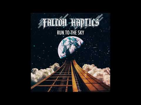 Falcon Haptics - Run to the Sky (2020) (New Full Album)