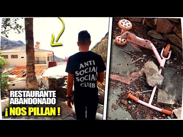 RESTAURANTE ABANDONADO y NOS PILLAN !!! - Exploracion Urbana Lugares Abandonados en España