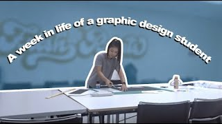 Week In Life of a Graphic Design Student