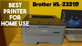 Best Printer for Home Use Brother HL-2321D Monochrome Laser Printer with Auto Duplex Printing