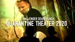 5FDP Quarantine Theater 2020 - Episode 8 - Never Enough
