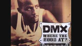 DMX Where The Hood At Dirty HQ