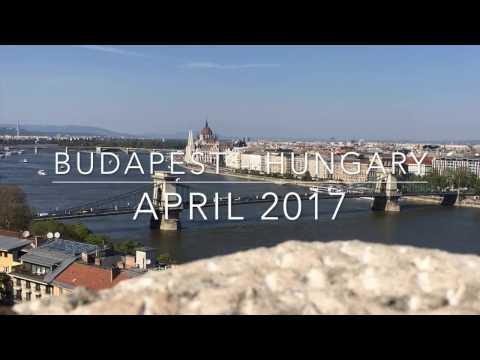 Budapest Trip   Hungary   April 2017   HD