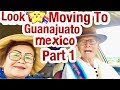 GUANAJUATO: WE ARE MOVING: OUR BEST KEPT SECRET GUANAJUATO Mexico: Low PART 1