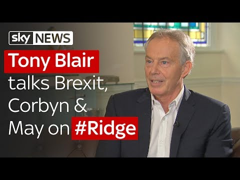 Tony Blair talks Brexit, Corbyn, May & social media