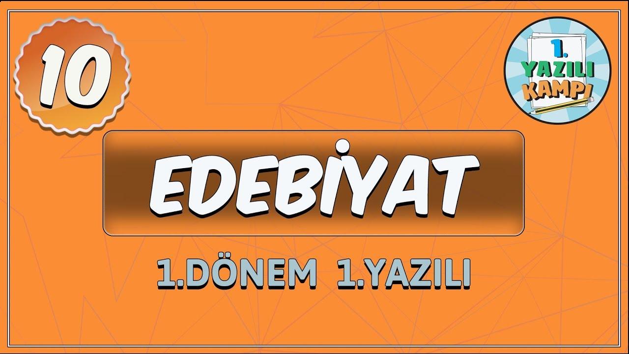 10 Sinif Edebiyat 1 Donem 1 Yaziliya Hazirlik Youtube