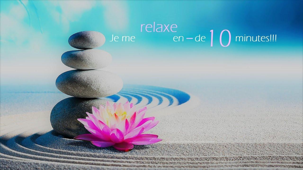 musique relaxation zen 10 minutes