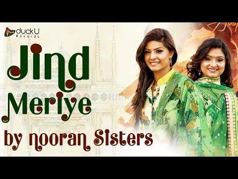 Jind Meriye | Nooran Sisters | Punjabi Qawwali Songs | Nav Punjabi