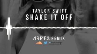 Taylor Swift - Shake It Off (ARVFZ Remix)