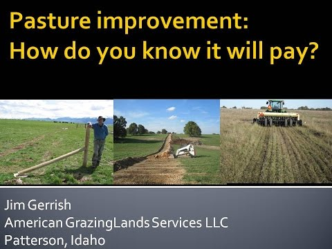 WBDC - 2015 Field Day - Gerrish - Pasture Improvement: How Do You Know It Will Pay?