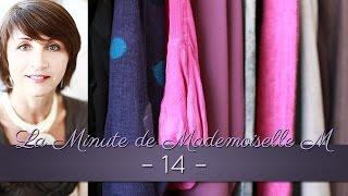 La Minute de Mademoiselle M 14 - Les 3 principales sources d'erreur de nos garde-robes