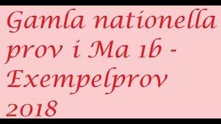 Gamla nationella prov i Ma 1b   Exempelprov 2018