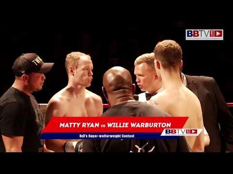 Matty Ryan v Willie Warburton II - BBTV
