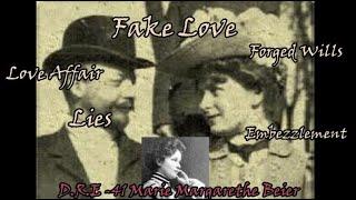 D.R.E- Ep 41- The Story of Marie Margarethe Beier. Fake Love, Lies & Deceit