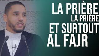 Baixar La prière, la prière ! Et surtout Al Fajr . Rachid Eljay