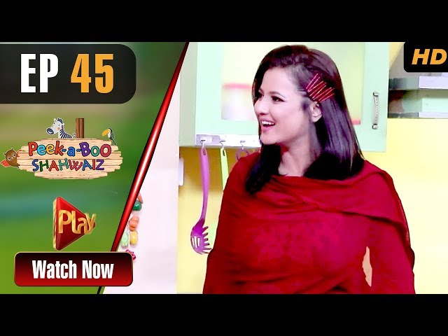 Peek A Boo Shahwaiz - Episode 45 | Play Tv Dramas | Mizna Waqas, Shariq, Hina Khan | Pakistani Drama