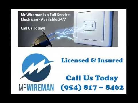 Electrical Wiring Weston FL - Mr Wireman - Free Quote