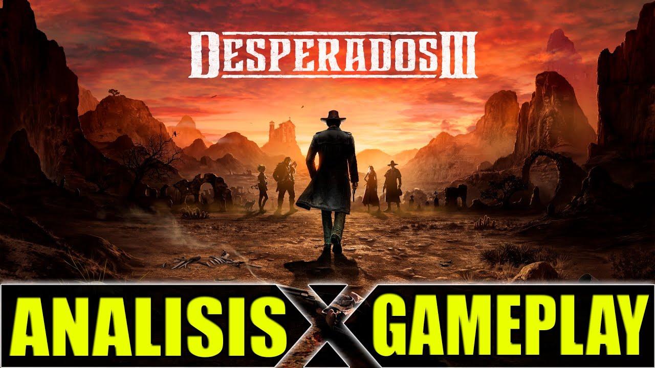 DESPERADOS 3 - CAZANDO CASACAS ROJAS- ANALISIS GAMEPLAY ESPAÑOL