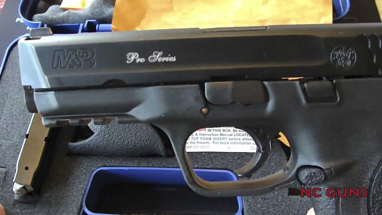 Smith & Wesson M&P 9mm Pro Edition Unboxing