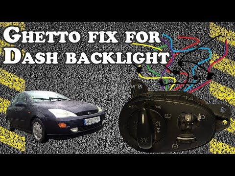 How To GHETTO Fix Dashboard Backlight Going Out - 2001 Ford Focus