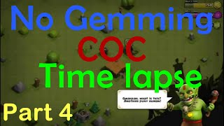 TH1 to TH9 MAX COC Time Lapse No Gemming | Part 4 | Clash of Clans