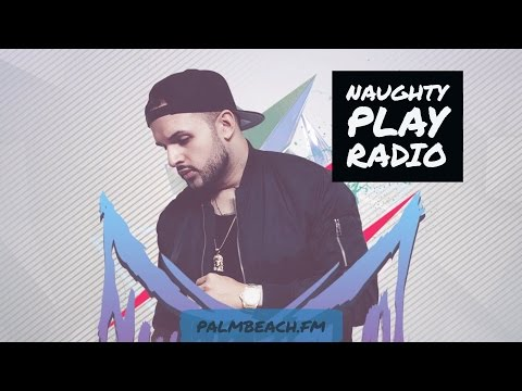 Naughty Play Radio #7 Best House Music Worldwide