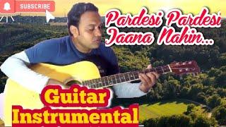 Pardesi Pardesi Jana Nahi(Film:Raja Hindustani)Guitar Rejuvenation With Karaoke Track