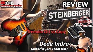 Review STEINBERGER ORIGINAL guitar BANG HAJI