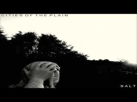 Cities of the Plain - Salt [Full EP ]