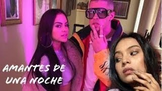 Natti Natasha❌Bad Bunny-Amantes de Una Noche👩🏻🌹🐰  / Video REACCION (Me dejó MUDA)