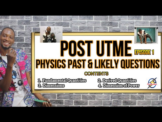 Post UTME Physics Past & Likely Questions | Episode 1