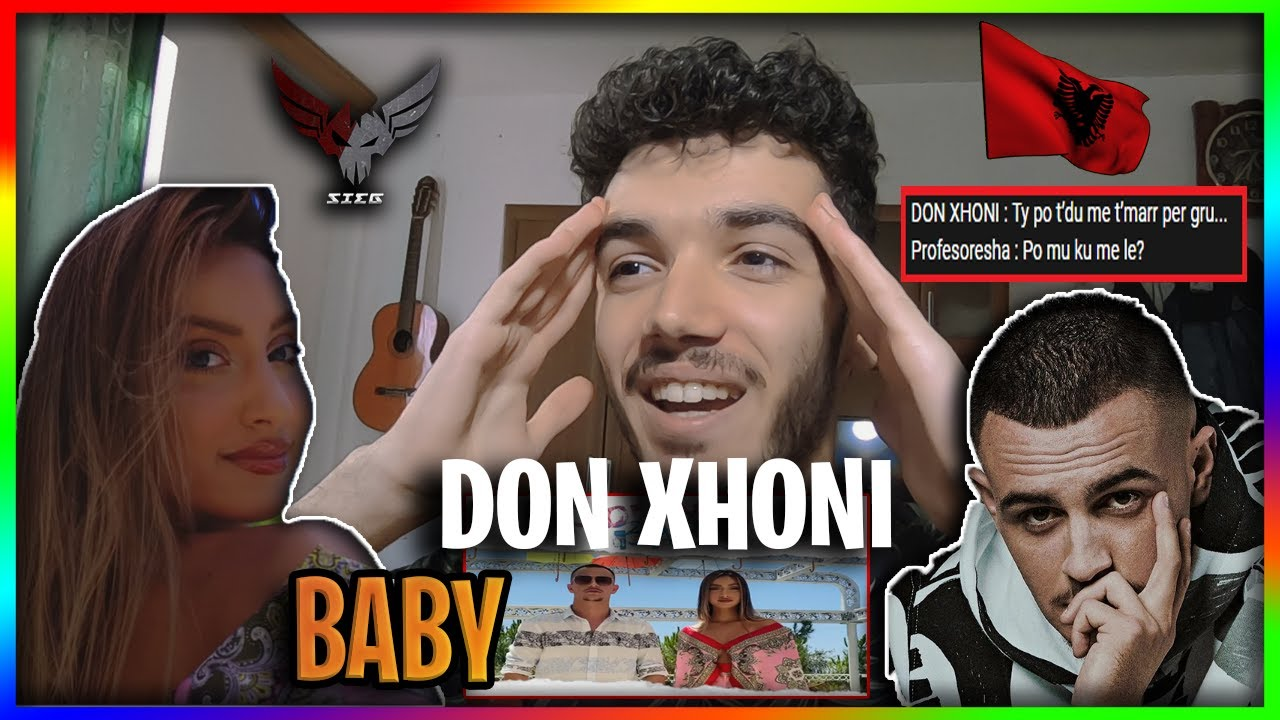 DON XHONI - BABY (OFFICIAL REACTION SHQIP)